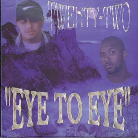Twenty Two / Eye To Eye