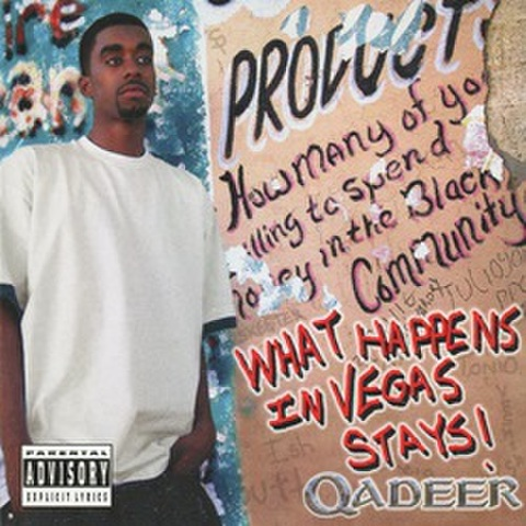 Qadeer / What Happens In Vegas Stays!