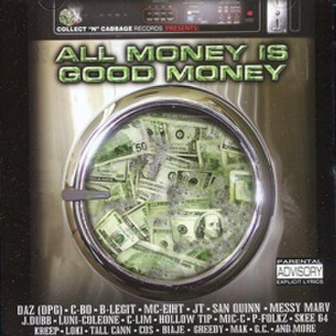 All Money Is Good Money