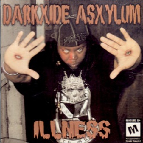Darkxide Asxylum / Illness