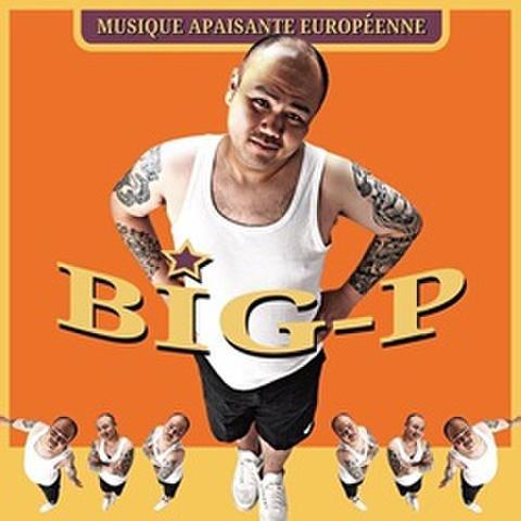 Big-P / Musique Apaisante Européenne