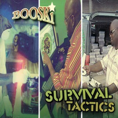 Booski / Survival Tactics