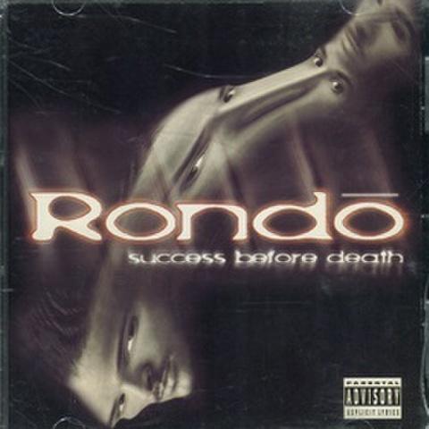 Rondo / Success Before Death