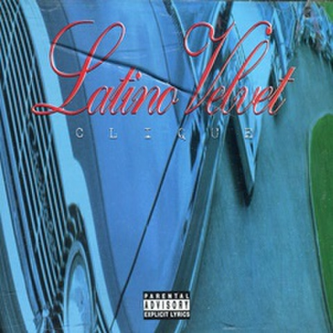 Latino Velvet / Clique