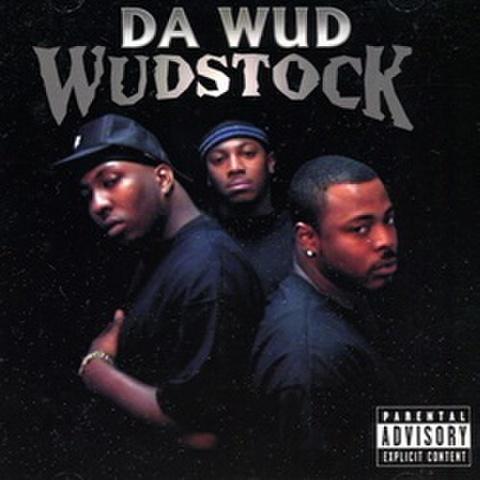Da Wud / Wudstock