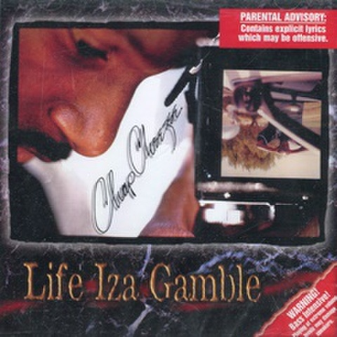 Chap Cheezee / Life iza Gamble