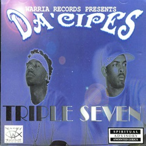 Da' Cipes / Triple Seven