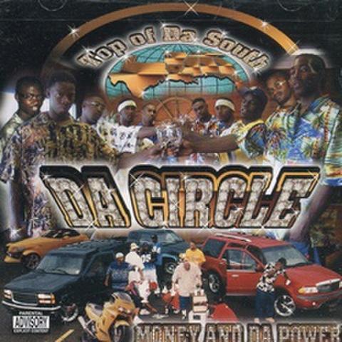 Da Circle / Money And Da Power