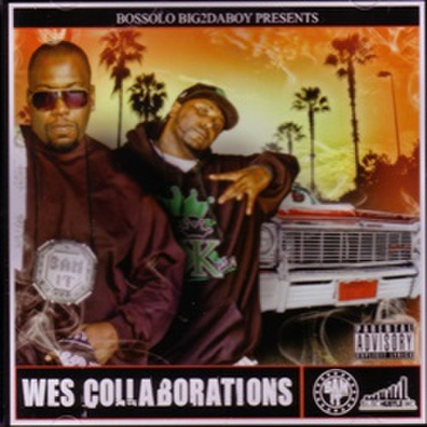 Bossolo Big2daboy / Wes Collaborations
