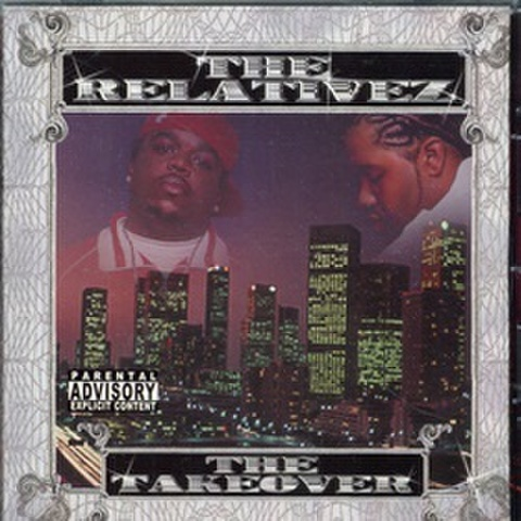 The Relativez / The Takeover