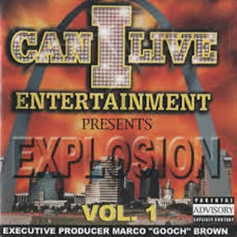 Can I Live Entertainment / Explosion Vol. 1