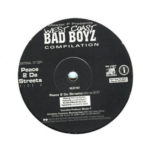 West Coast Bad Boyz / Peace 2 Da Streets