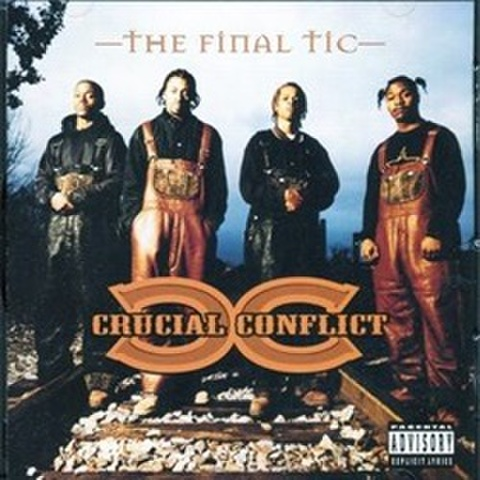 Crucial Conflict / The Final Tic