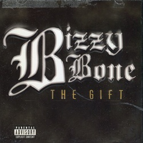 Bizzy Bone / The Gift