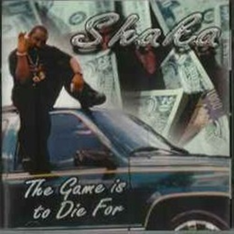 Shaka / The Game Is To Die For
