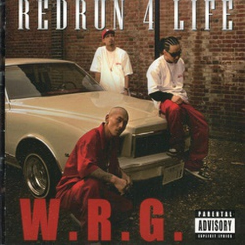 W.R.G. / Redrum 4 Life