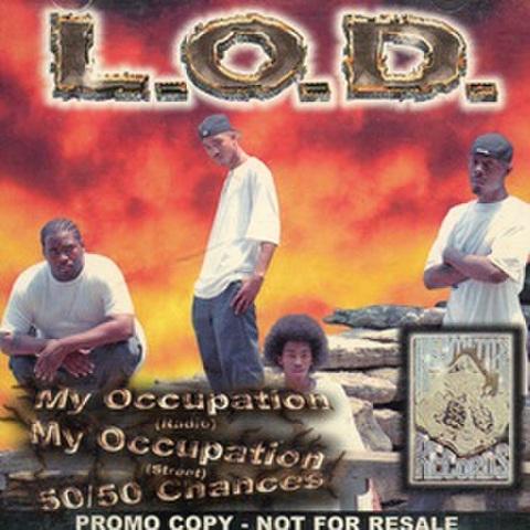 L.O.D. / My Occupation