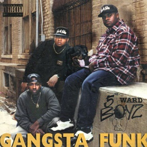 5th Ward Boyz / Gangsta Funk