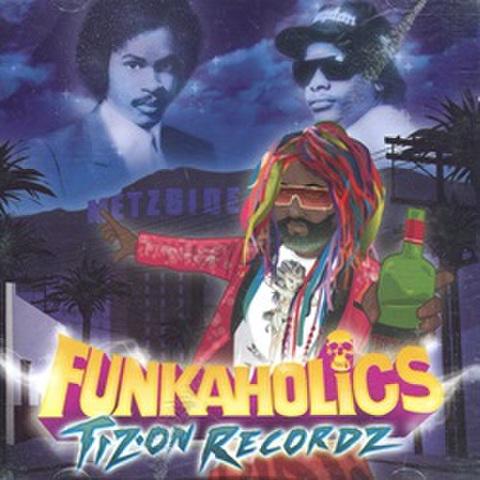 Tiz-On Recordz / Funkaholics