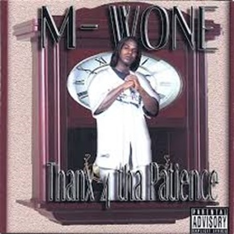 M-Wone / Thanx 4 Tha Patience