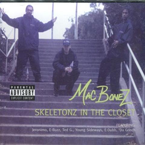 Mac Bonez / Skeletonz In The Closet