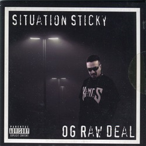 OG Raw Deal / Situation Sticky
