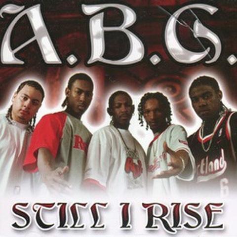 A.B.G. / Still I Rise