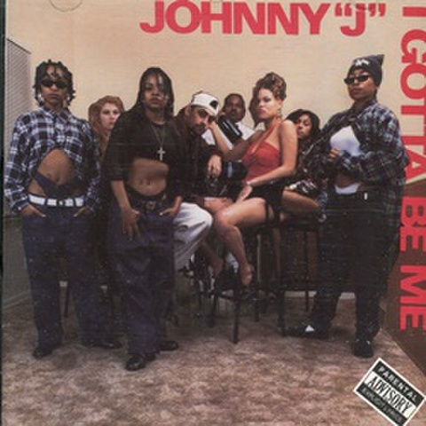 Johnny J / I Gotta Be Me