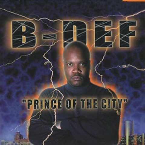 B-Def / Prince Of The City
