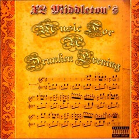 XL Middleton / Music 4 A Drunken Evening