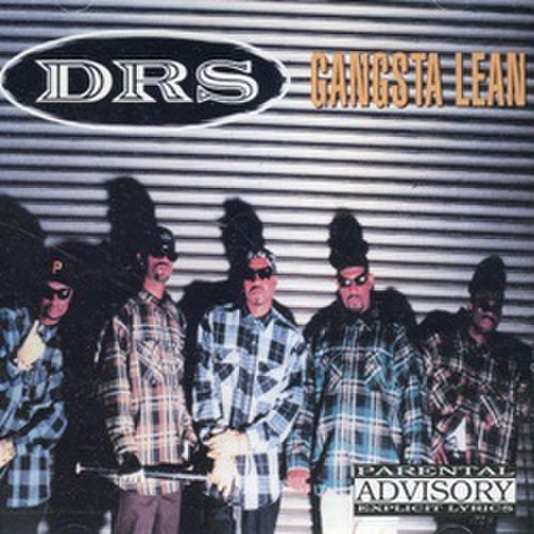 DRS / Gangsta Lean