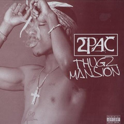 2Pac / Thugz Mansion