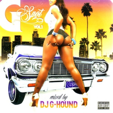 DJ G-Hound / G-Spot Vol.1