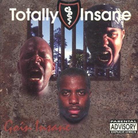 Tatally Insane / Goin Insane