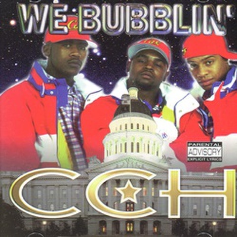 CCH / We Bubblin'