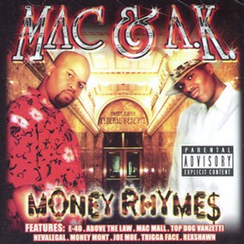 Mac & A.K. / Money Rhyme$