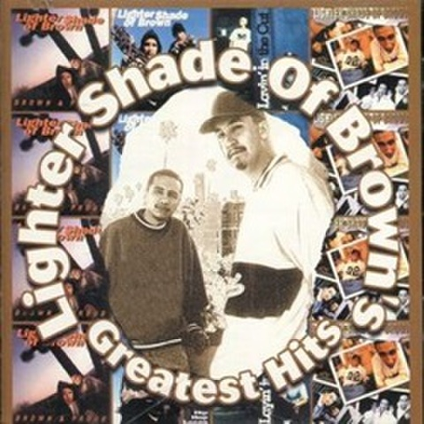 Lighter Shade Of Brown / Greatest Hits - 016