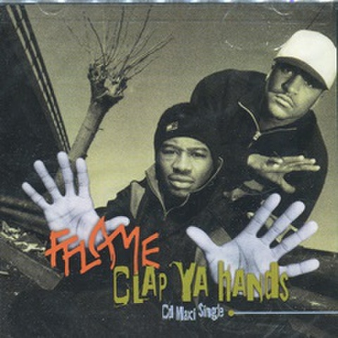 Fflame / Clap Ya Hands