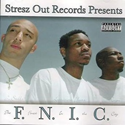 F.N.I.C. / The Finest In The City