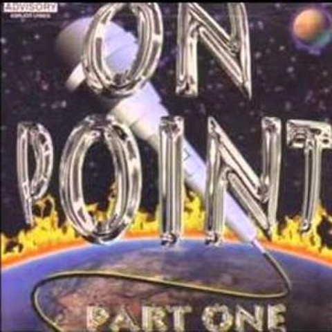 24-7 Records / On Point Part One