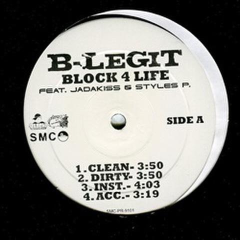 B-Legit / Block 4 Life