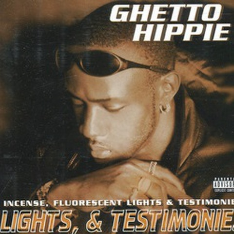 Ghetto Hippie / Incense Flurescent Lights & Testimonies