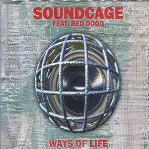 Soundcage / Ways Of Life