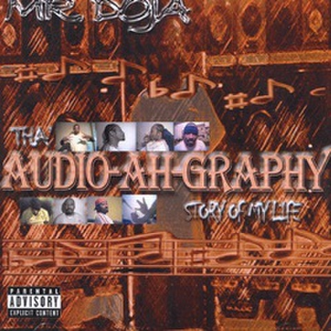 Mr.Doja / Tha Audio-Ah-Graphy