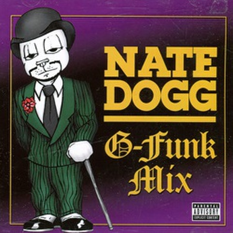 Nate Dogg / G-Funk Mix