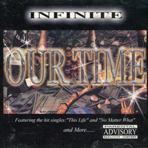 Infinite / Our Time