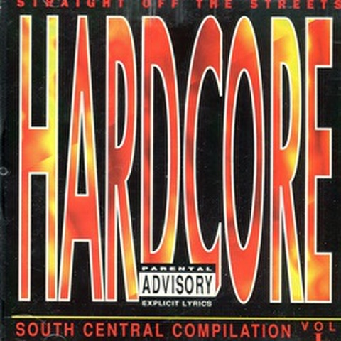 Straight Off The Streets Hardcore South Central Compilation Vol 1