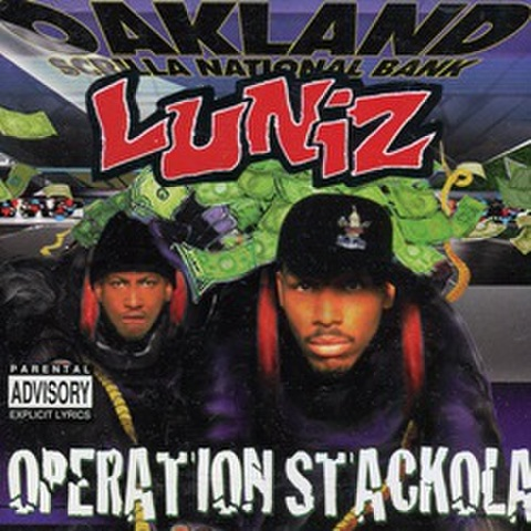 Luniz / Operation Stackola