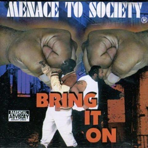 Menace To Society / Bring It On