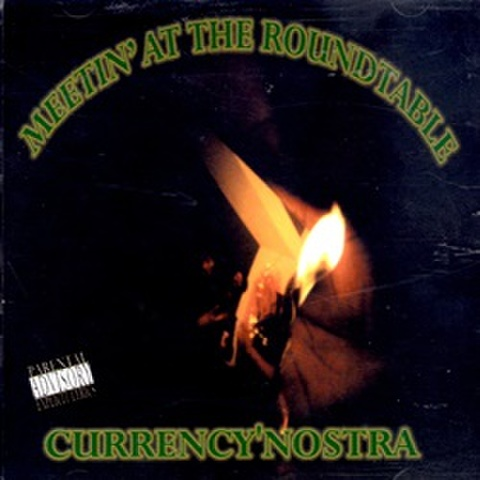 Currency'Nostra / Meeting At The Roundtable
